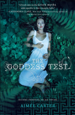 The Goddess Test by Aimée Carter (Goddess Test #1)